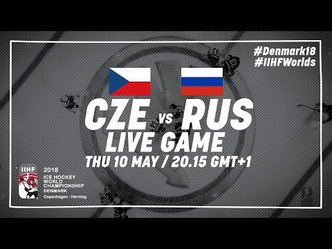 Czech Republic - Russia | Live | 2018 IIHF Ice Hockey World Championship