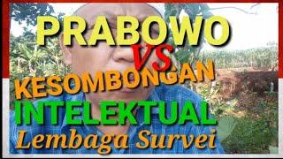 *149* Prabowo menang. PRABOWO VS LEMBAGA  SURVEI DENNY JA DAN YUNARTO WIJAYA