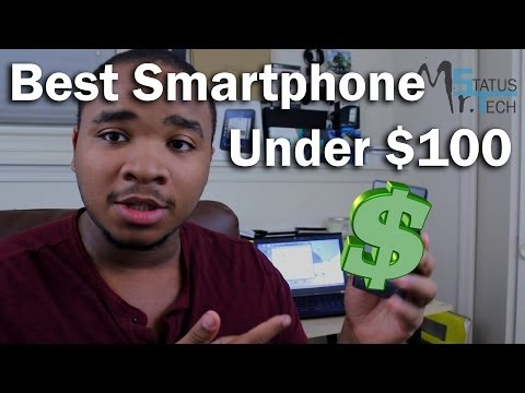 "Best ""No contract"" Smartphone for under $100"