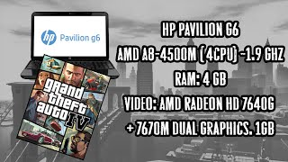 Test Gta 4 on HP Pavilion G6