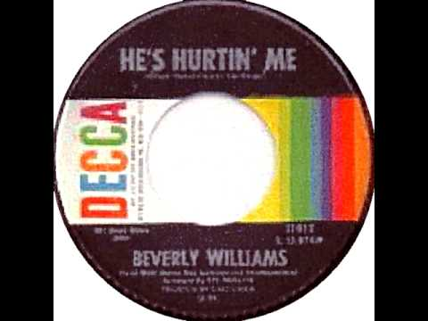 BEVERLY WILLIAMS HE'S HURTIN ME