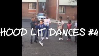 Hood Lit Dances #4