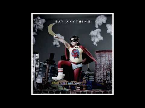 Say Anything - Ahh Men