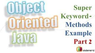 51a Super Keyword Exampleing Superclass Methods Part 2 |