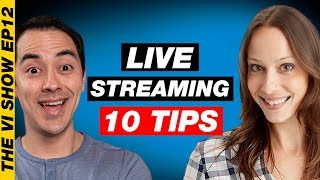 How to Start Live Streaming:10 Tips, Tricks & Tools to get Started Now! #ViShow 12
