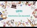 UFPI integra projeto Cientistas do Amanhã