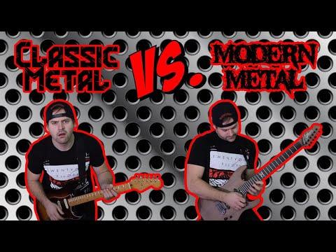 Classic Metal VS Modern Metal