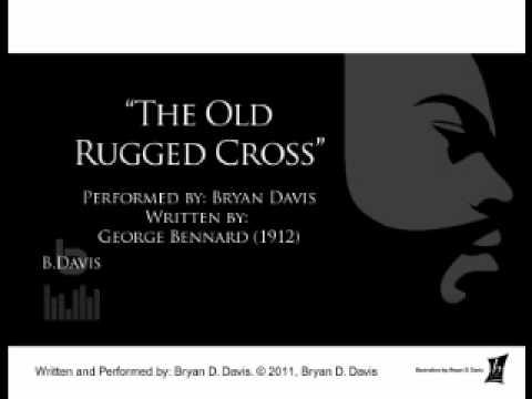 George Bennard - Old Rugged Cross