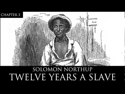 12 Years A Slave Audiobook Chapter 3 By Solomon Northup