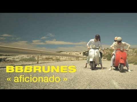 BB BRUNES - Aficionado [Clip Officiel]