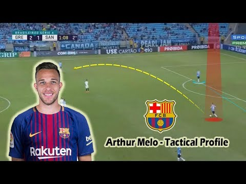 Arthur Melo - Tactical Profile - Welcome to Barcelona - Player Analysis