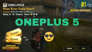 Pubg on OnePlus 5 at Max settings| HDR ULTRA| 10KILLS CHICKEN DINNER 😎.