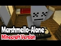 Marshmello-Alone (Minecraft Version)