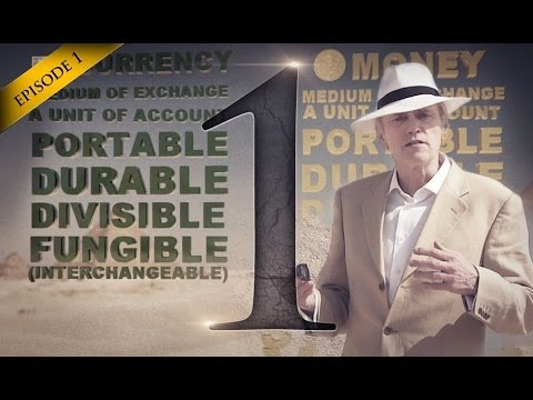 Silver & Gold - Hidden Secrets Of Money Ep 1 - Currency vs Money - Mike Maloney