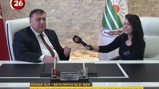 26.GÜN | Beylikova Belediye Başkanı Özkan Alp