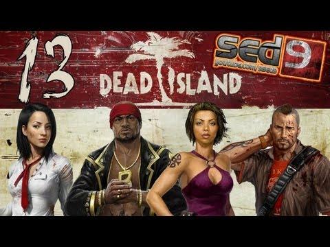 Dead Island [co-op x4] #13 - У меня нет чувства юмора??? Лопата!