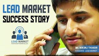 HindiLead Market Success Story 4  NIKUNJ THAKOR fr