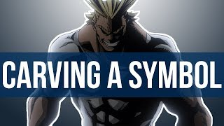 Carving A Symbol in My Hero Academia