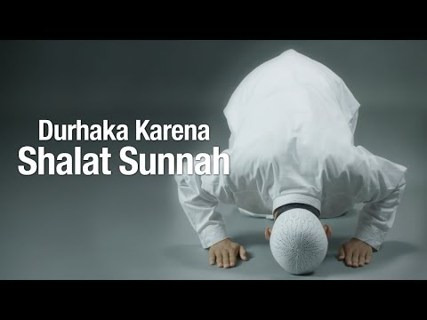 Ceramah Agama: Durhaka Karena Shalat Sunnah - Ustadz Sufyan Bafin Zen