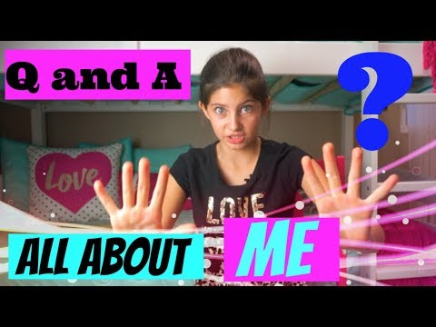 Q and A (all about me)!