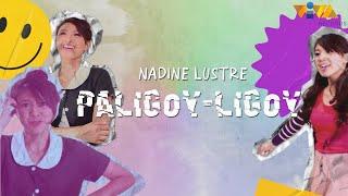 Paligoy-Ligoy   - Nadine Lustre DnP The Movie OST