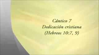 Descargar Musica Cristiana Gratis Cántico 7: Dedicación cristiana