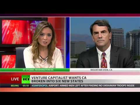California : Venture Capitalist calls for California to be broken into SIX New States (Feb 28, 2014)