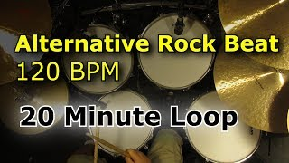 Alternative Rock 120 BPM [20 Minute Drum Loop]