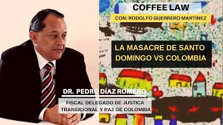 Masacre de Santo Domingo VS Colombia// Dr. Pedro Díaz Romero