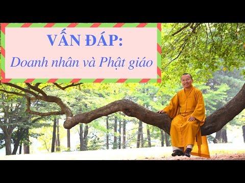 Vấn đáp: Doanh nhân và Phật giáo