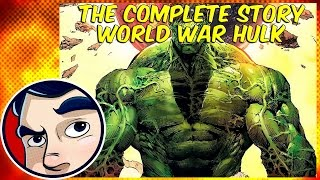 World War Hulk - Complete Story | Comicstorian