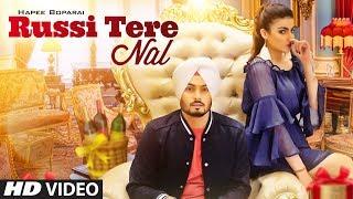 Russi Tere Naal (Full Song) Hapee Boparai | Kabal Saroopwali | Jassi X | Latest Songs 2018