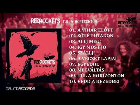 Red Rockets - Túl a horizonton (Teljes album) - 2019.