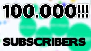 Agar.io - 100.000 SUBSCRIBERS! Best Moments Compilation!