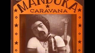 Manduka Caravana 1978 Full Album Completo