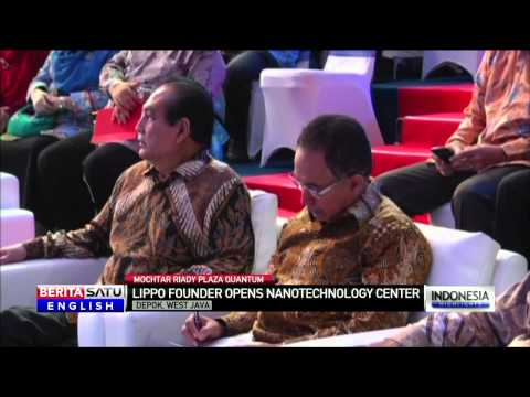 Lippo Group Founder Mochtar Riady Opens Nanotech Center at University of Indonesia