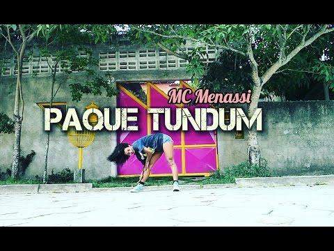 MC Menassi - Paque Tundum - Coreografia Tainara Vieira / Vídeo Dance