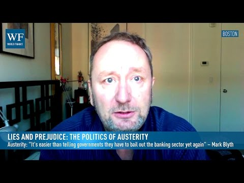 Lies and prejudice: The politics of austerity | World Finance Videos