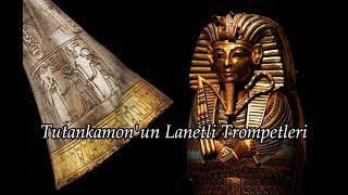 Tutankamon'un Lanetli Trompetleri