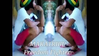 MAKATRIBU - Freedom Fighter ft. Nairud sa Wabad / jeffrey son Uv