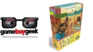 Trade on the Tigris Review with the Game Boy Geek