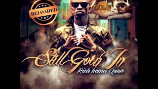 Rich Homie Quan - Party (Still Goin In Reloaded)