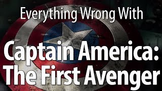 Everything Wrong With Captain America: The First Avenger