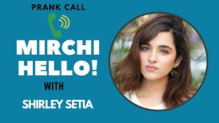 Mirchi Hello with Shirley Setia | RJ Suren | Radio Mirchi