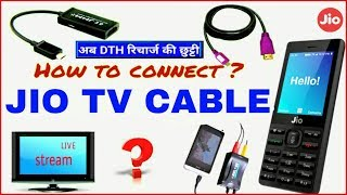 "Jio TV Cable ? How to Connect CRT & LED TV ""जियो फोन से TV पर कैसे देखे?.ft"