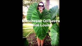 Watch Manchester Orchestra Anne Louise video