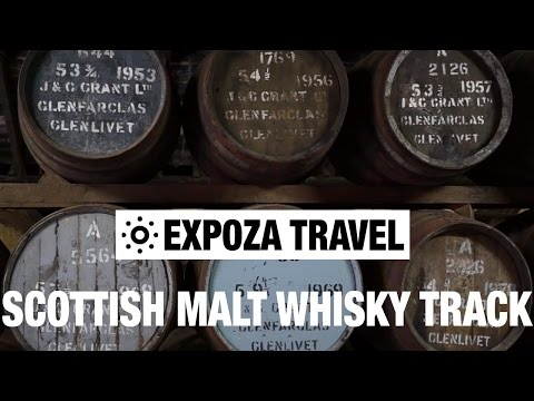 Scottish Malt Whisky Track (Scotland) Vacation Travel Video Guide
