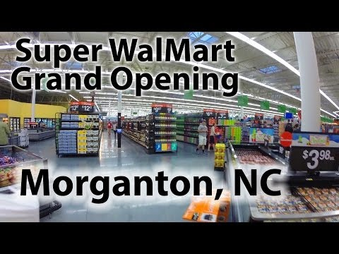 Morganton NC Super WalMart Grand Opening!