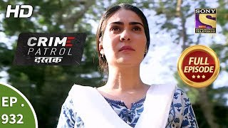 Crime Patrol Dastak - Ep 932 - Full Episode - 13th December, 2018