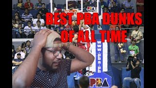 BEST PBA DUNKS OF ALL TIME! TOP 50 IN YOUR FACE DUNKS REACTION!